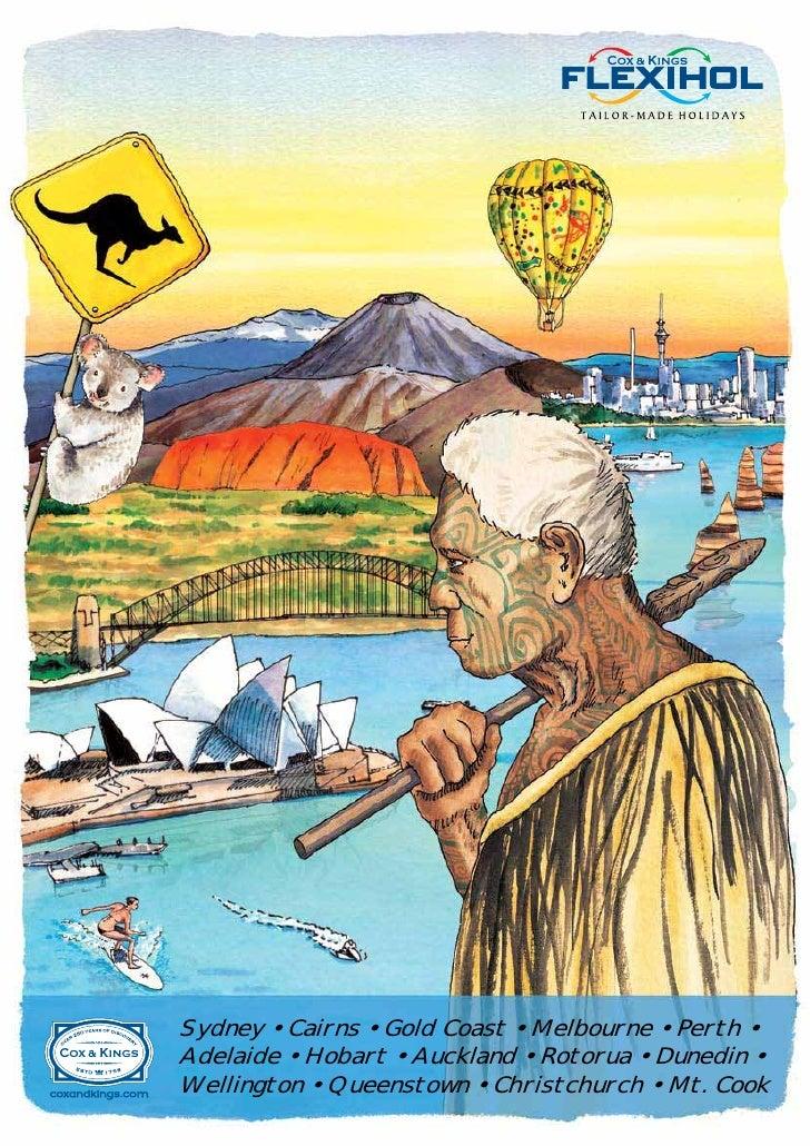 Sydney • Cairns • Gold Coast • Melbourne • Perth • Adelaide • Hobart • Auckland • Rotorua • Dunedin • Wellington • Queenst...
