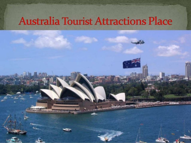 Australia tourist attractions places - Australian tourism office ...