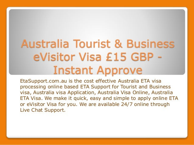 Australia Tourist And Business E Visitor Visa