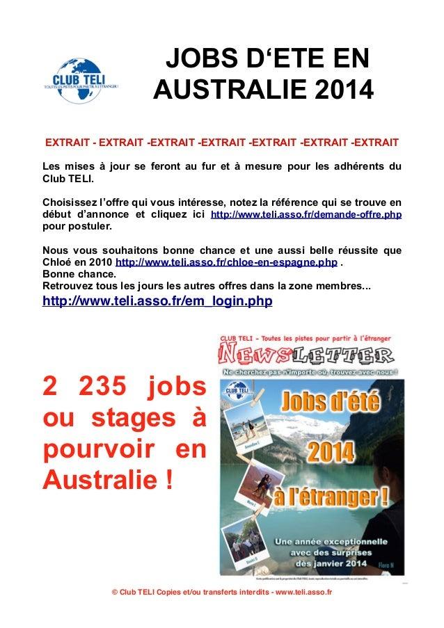 JOBS D'ETE EN AUSTRALIE 2014 EXTRAIT - EXTRAIT -EXTRAIT -EXTRAIT -EXTRAIT -EXTRAIT -EXTRAIT Les mises à jour se feront au ...