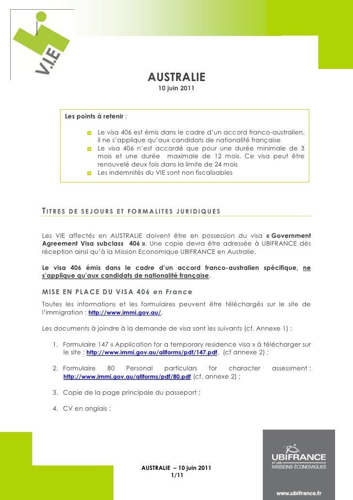 AUSTRALIE                                       10 juin 2011       Les points à retenir :               Le visa 406 est é...