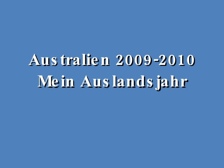 Australien 2009-2010 Mein Auslandsjahr
