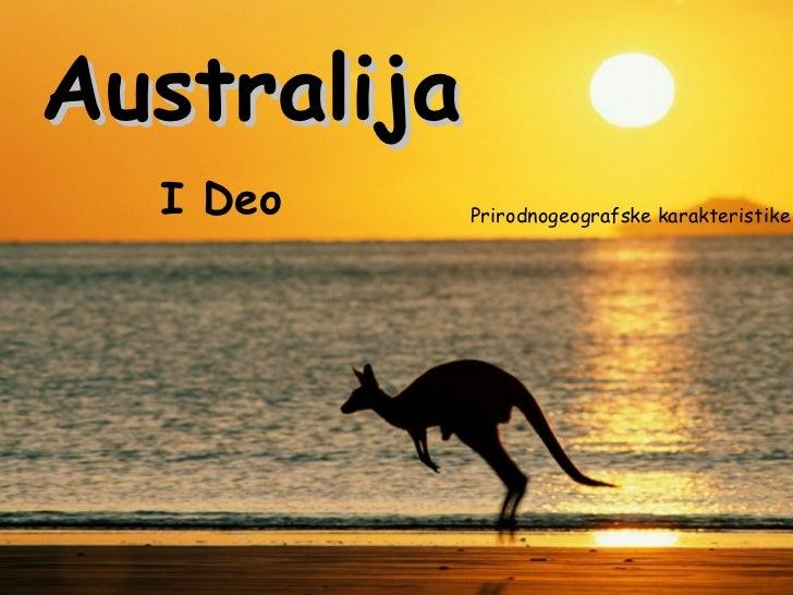 Australija Prirodnogeografske karakteristike I Deo