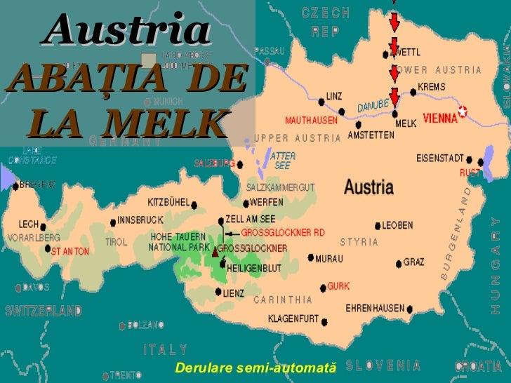 Derulare semi-automată Austria ABA Ţ IA   DE LA  MELK