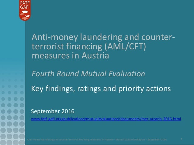 Anti-money laundering and counter-terrorist financing measures in Austria – Mutual Evaluation Report – September 2016 1 An...