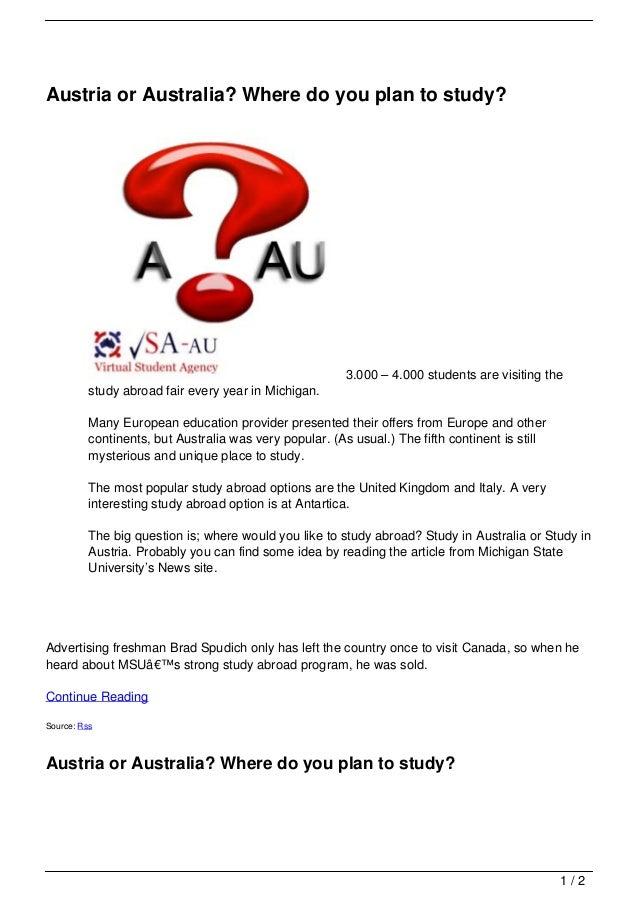 Austria or Australia? Where do you plan to study?                                                         3.000 – 4.000 st...