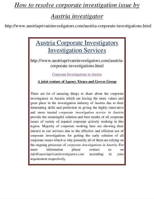 How to resolve corporate investigation issue by Austria investigator http://www.austriaprivateinvestigators.com/austria-co...