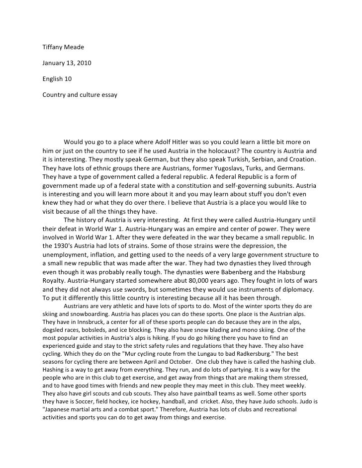 Tiffany Meade <br />January 13, 2010<br />English 10<br />Country and culture essay<br />Would you go to a place where Ado...