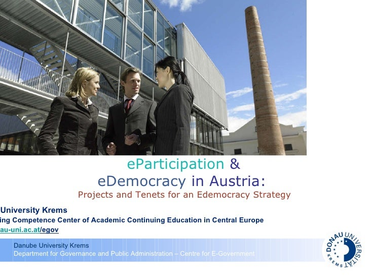 Danube University Krems T he Leading Competence Center of Academic Continuing Education in Central Europe  www.donau-uni.a...