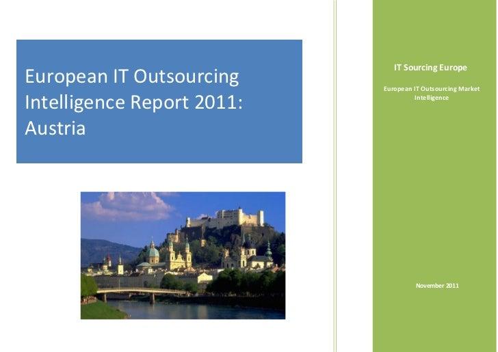 IT Sourcing EuropeEuropean IT Outsourcing     European IT Outsourcing MarketIntelligence Report 2011:             Intellig...