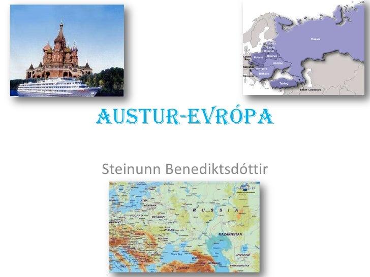 austur-evrópa<br />Steinunn Benediktsdóttir<br />