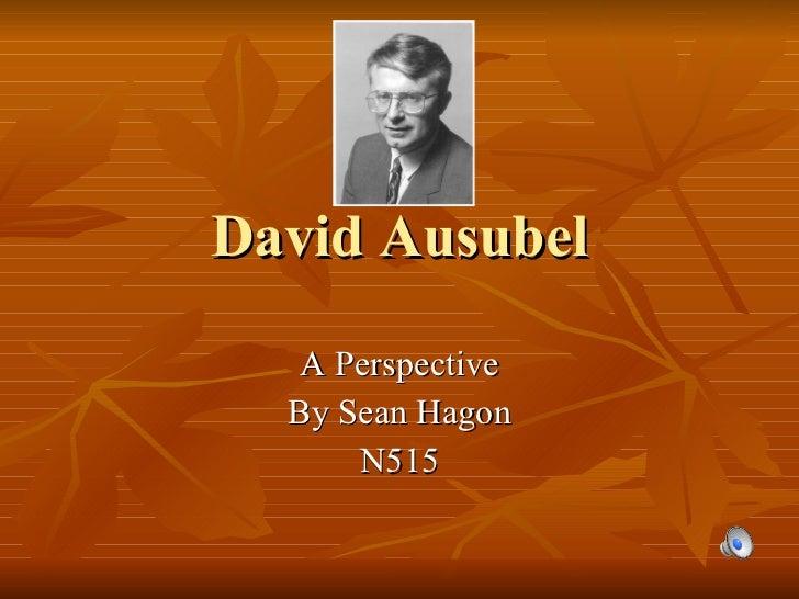 David Ausubel A Perspective By Sean Hagon N515