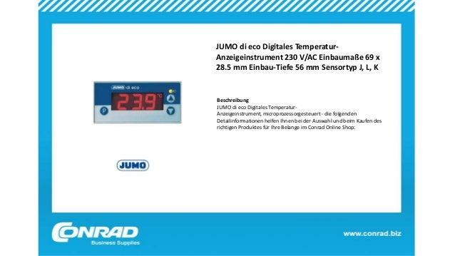 JUMO di eco Digitales Temperatur- Anzeigeinstrument 230 V/AC Einbaumaße 69 x 28.5 mm Einbau-Tiefe 56 mm Sensortyp J, L, K ...