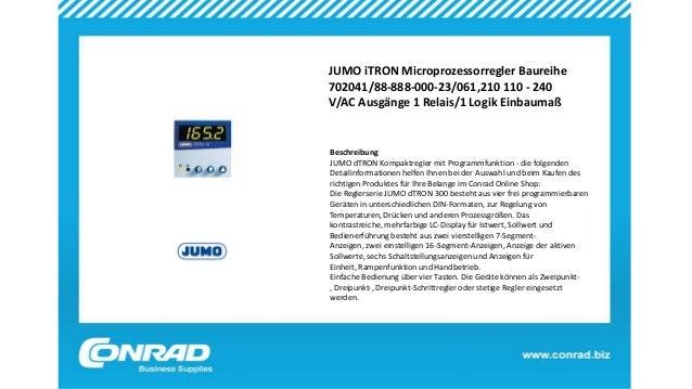 JUMO iTRON Microprozessorregler Baureihe 702041/88-888-000-23/061,210 110 - 240 V/AC Ausgänge 1 Relais/1 Logik Einbaumaß B...