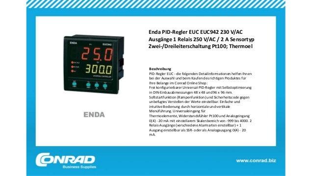 Enda PID-Regler EUC EUC942 230 V/AC Ausgänge 1 Relais 250 V/AC / 2 A Sensortyp Zwei-/Dreileiterschaltung Pt100; Thermoel B...