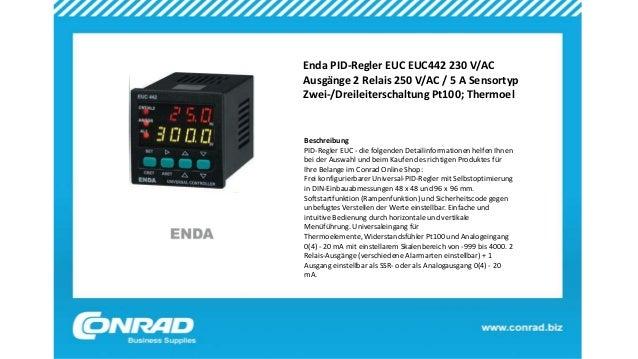 Enda PID-Regler EUC EUC442 230 V/AC Ausgänge 2 Relais 250 V/AC / 5 A Sensortyp Zwei-/Dreileiterschaltung Pt100; Thermoel B...