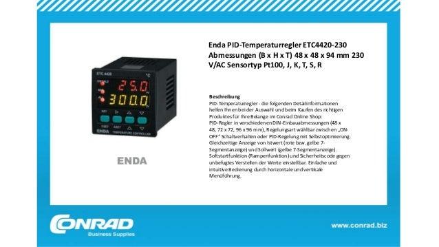 Enda PID-Temperaturregler ETC4420-230 Abmessungen (B x H x T) 48 x 48 x 94 mm 230 V/AC Sensortyp Pt100, J, K, T, S, R Besc...