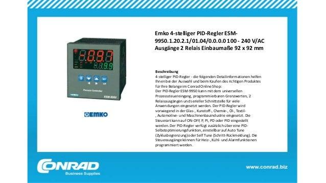 Emko 4-stelliger PID-Regler ESM- 9950.1.20.2.1/01.04/0.0.0.0 100 - 240 V/AC Ausgänge 2 Relais Einbaumaße 92 x 92 mm Beschr...