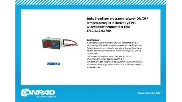 Emko 3-stelliger programmierbarer ON/OFF Temperaturregler inklusive Typ PTC Widerstandsthermometer ESM- 3710.5.12.0.1/00. ...