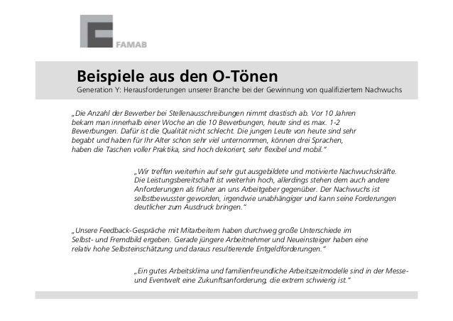 """Beispiele aus den O-TönenGeneration Y: Herausforderungen unserer Branche bei der Gewinnung von qualifiziertem Nachwuchs""""Di..."""