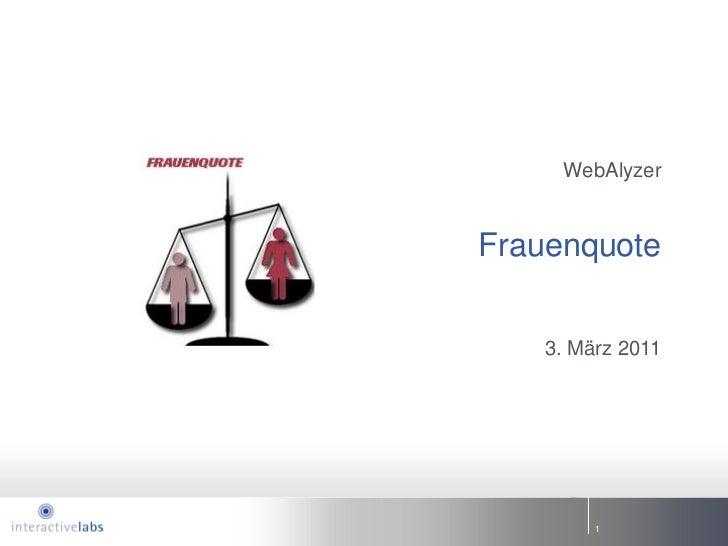 WebAlyzerFrauenquote    3. März 2011         1