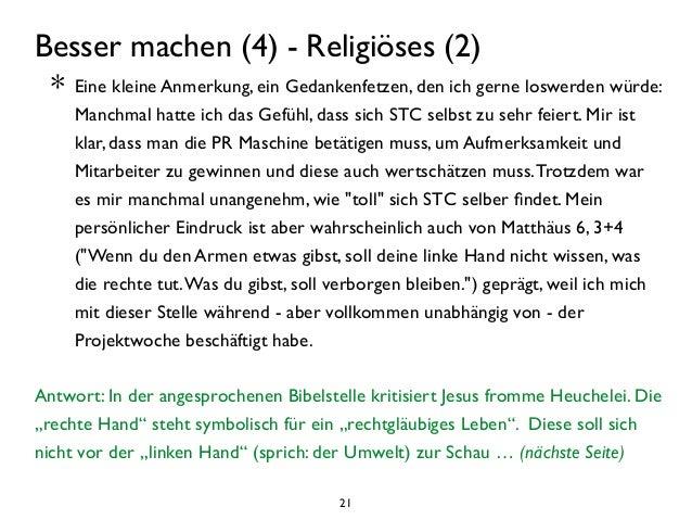 21 Besser machen (4) - Religiöses (2)  * Eine kleine Anmerkung, ein Gedankenfetzen, den ich gerne loswerden würde: Manchm...