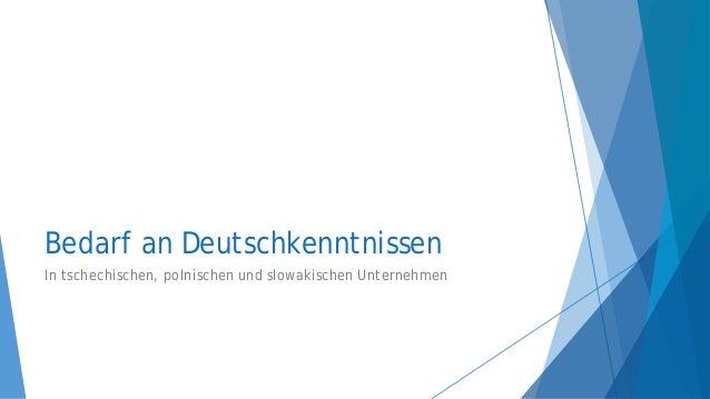 Sprachbedarf in Unternehmen - PL, DE, SK, CS Slide 2