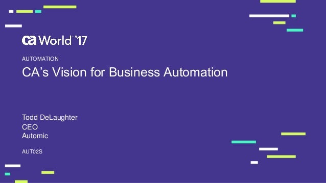 Cas vision for business automation cas vision for business automation todd delaughter aut02s automation ceo automic malvernweather Gallery