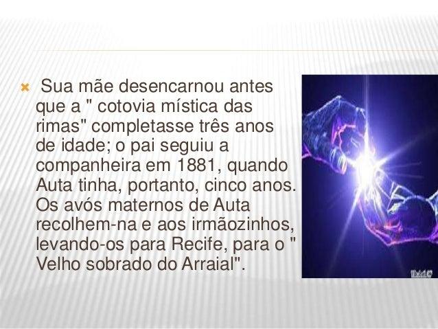 """ Auta tinha dez anos - outra tragédia vem trazer nova e dura provação à """"mais espiritual das poetisas brasileiras"""": o man..."""