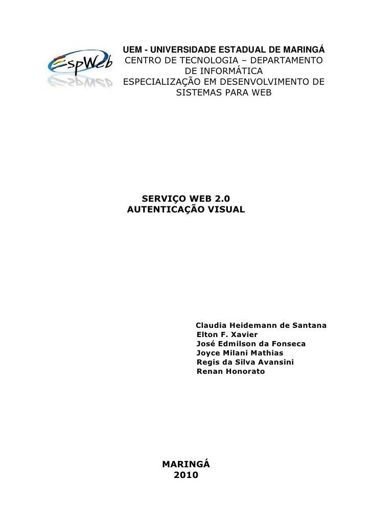 UEM - UNIVERSIDADE ESTADUAL DE MARINGÁ CENTRO DE TECNOLOGIA – DEPARTAMENTO              DE INFORMÁTICA ESPECIALIZAÇÃO EM D...