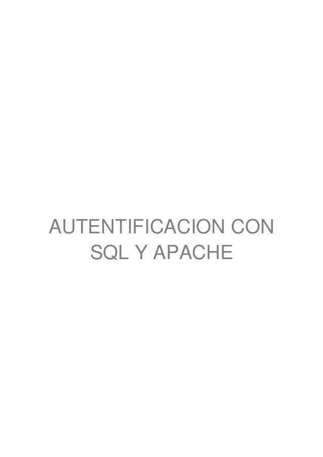 AUTENTIFICACION CON   SQL Y APACHE