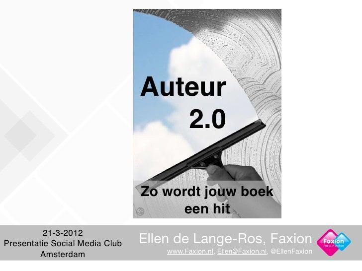 Auteur                                   2.0                                Zo wordt jouw boek                            ...