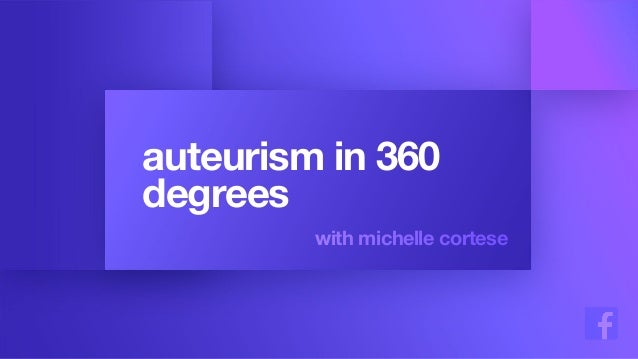auteurism in 360 degrees with michelle cortese
