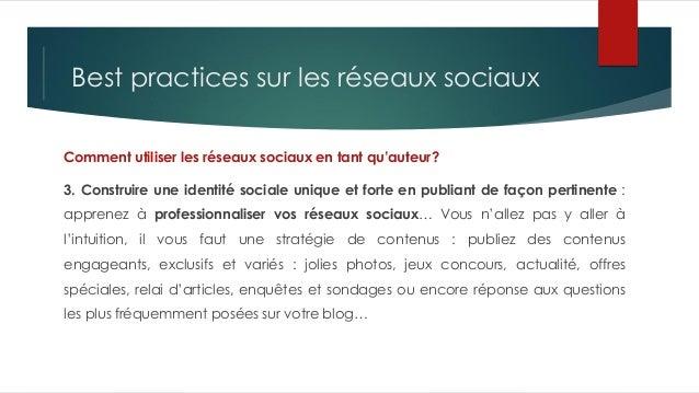 Best practices sur les réseaux sociaux Comment utiliser les réseaux sociaux en tant qu'auteur? 3. Construire une identité ...
