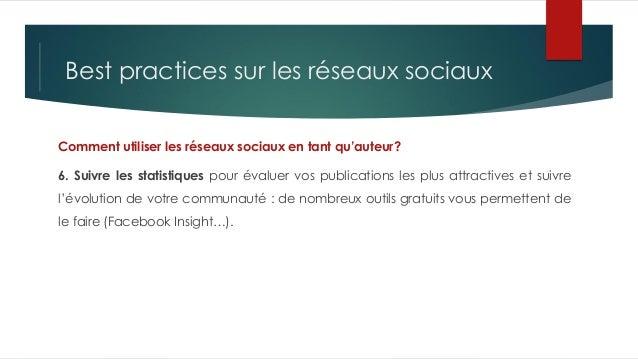Best practices sur les réseaux sociaux Comment utiliser les réseaux sociaux en tant qu'auteur? 6. Suivre les statistiques ...