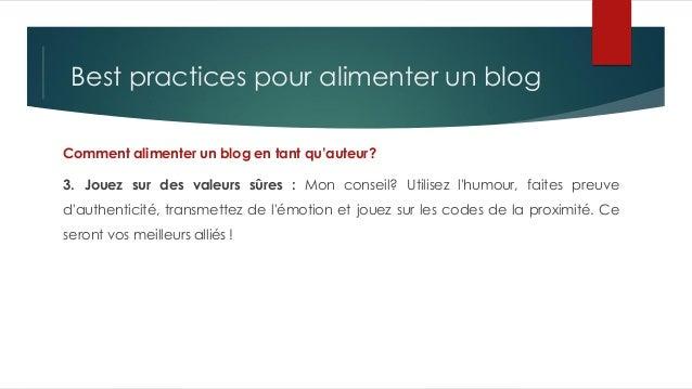 Best practices pour alimenter un blog Comment alimenter un blog en tant qu'auteur? 3. Jouez sur des valeurs sûres : Mon co...