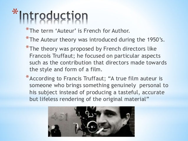 why has auteurist theory become so important to film analysis Auteur theory: auteur theory hence truffaut's term auteur, or film author the theory held that certain directors so dominated their films that they were.