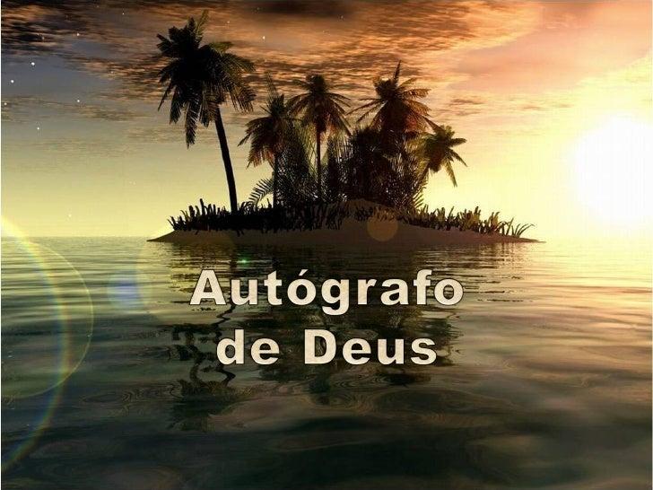 Autógrafo é a assinatura original,                      de próprio punho, do autor de                              alguma ...
