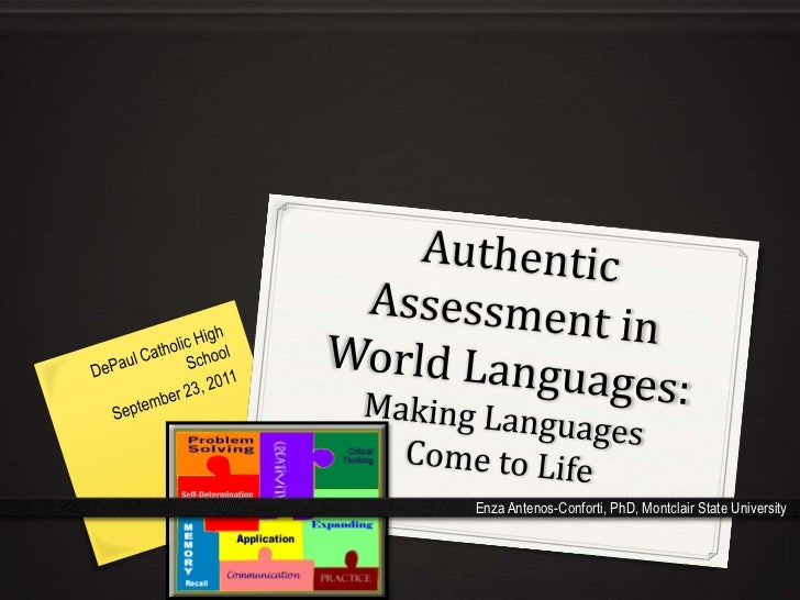 DePaul Catholic High School<br />September 23, 2011<br />Authentic Assessment in World Languages:Making Languages Come to ...