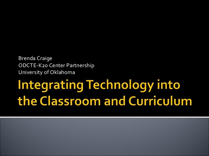 Brenda Craige ODCTE-K20 Center Partnership University of Oklahoma