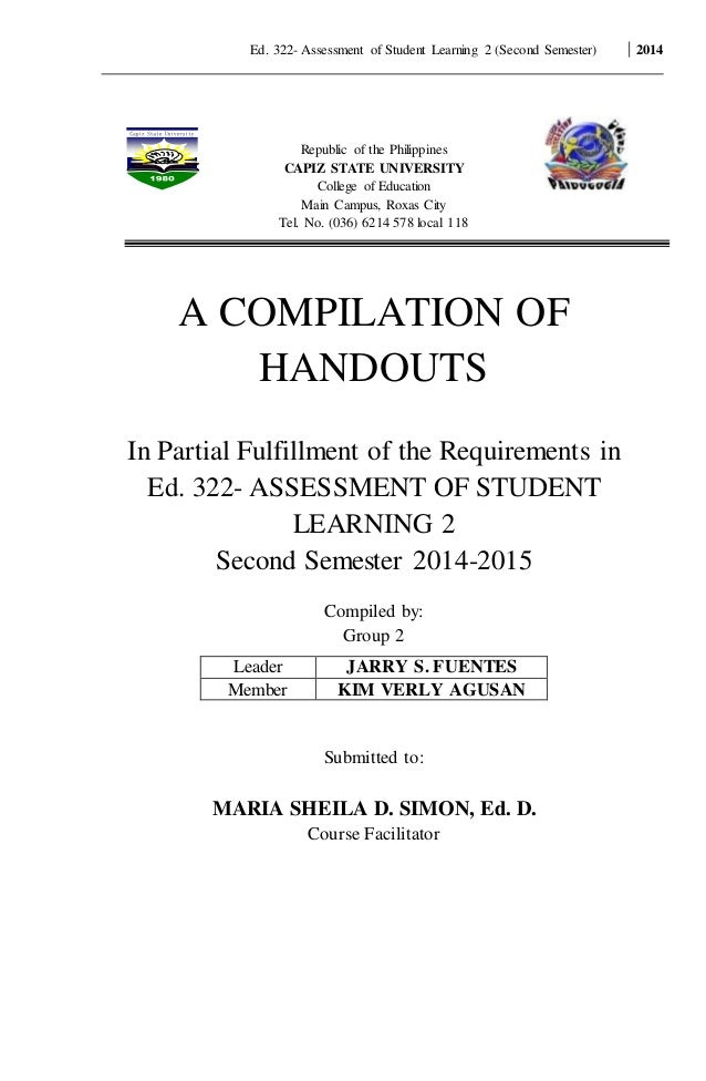 Ed. 322- Assessment of Student Learning 2 (Second Semester) 2014 Republic of the Philippines CAPIZ STATE UNIVERSITY Colleg...