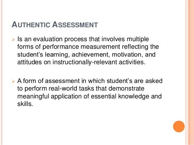 Authentic assessment let's do it! Slide 3