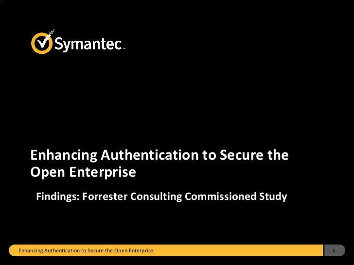 Enhancing Authentication to Secure the Open Enterprise