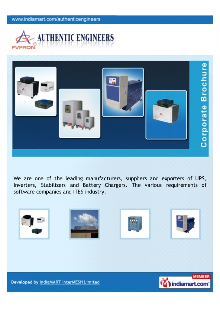 We are one of the leading manufacturers, suppliers and exporters of UPS,Inverters, Stabilizers and Battery Chargers. The v...