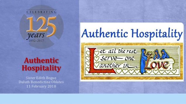 Authentic Hospitality Sister Edith Bogue Duluth Benedictine Oblates 11 February 2018