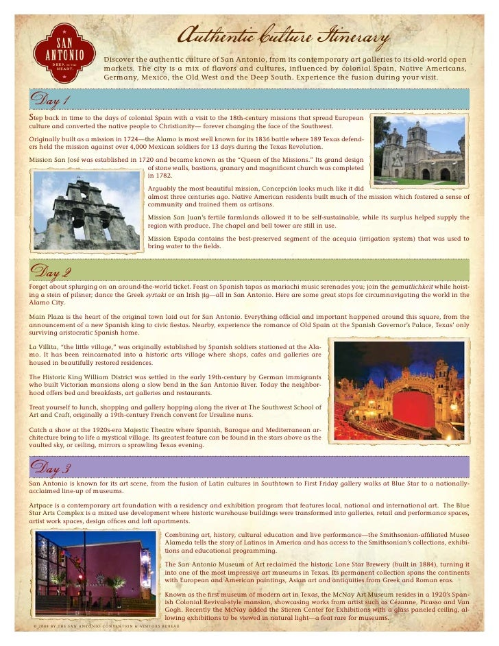 Authentic Culture Itinerary                           Discover the authentic culture of San Antonio, from its contemporary...
