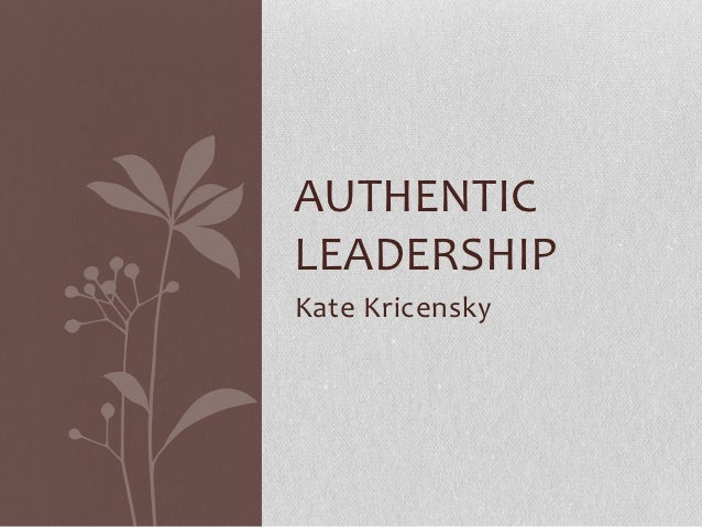 authentic leadership Author of best-selling books including authentic leadership and true north, he  was chairman and chief executive officer of medical device.