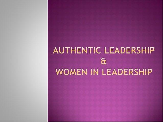 2    Authentic Leadership Description    Authentic Leadership Defined    Approaches to Authentic Leadership Practical ...