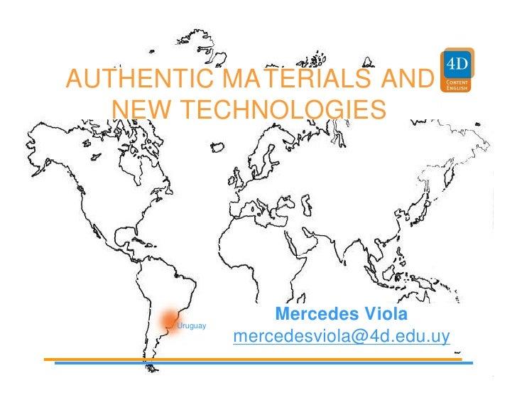 AUTHENTIC MATERIALS AND    NEW TECHNOLOGIES           Uruguay                     Mercedes Viola                 mercedesv...