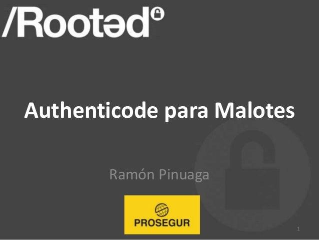 Authenticode para Malotes Ramón Pinuaga 1